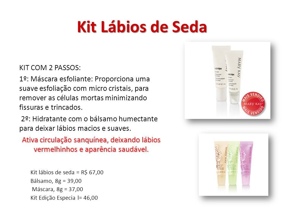 Kit Lábios de Seda KIT COM 2 PASSOS: