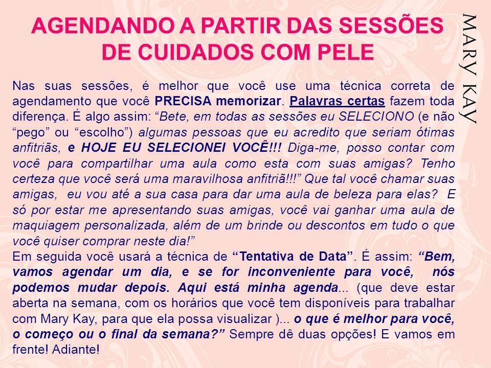 AGENDANDO A PARTIR DAS SESSÕES DE CUIDADOS COM PELE
