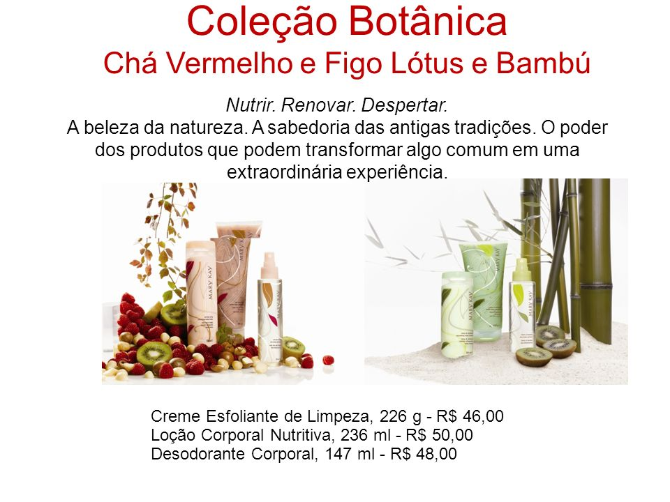 Coleção Botânica Chá Vermelho e Figo Lótus e Bambú