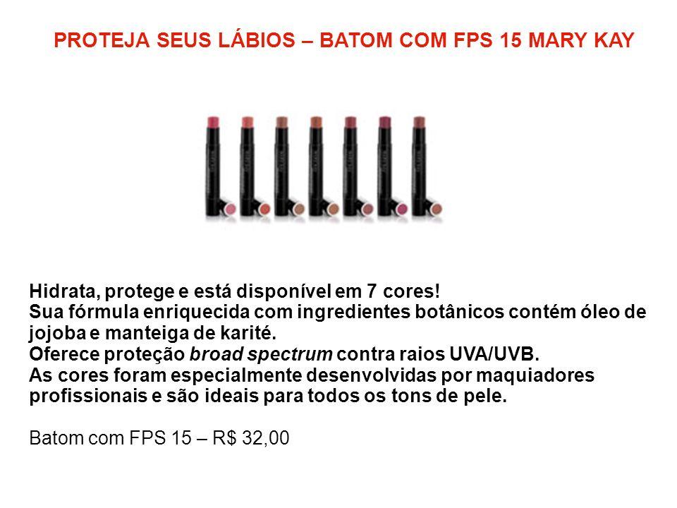 PROTEJA SEUS LÁBIOS – BATOM COM FPS 15 MARY KAY