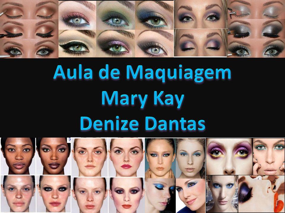 Aula de Maquiagem Mary Kay Denize Dantas