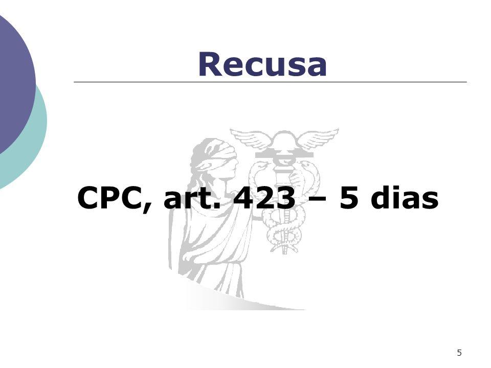 Recusa CPC, art. 423 – 5 dias
