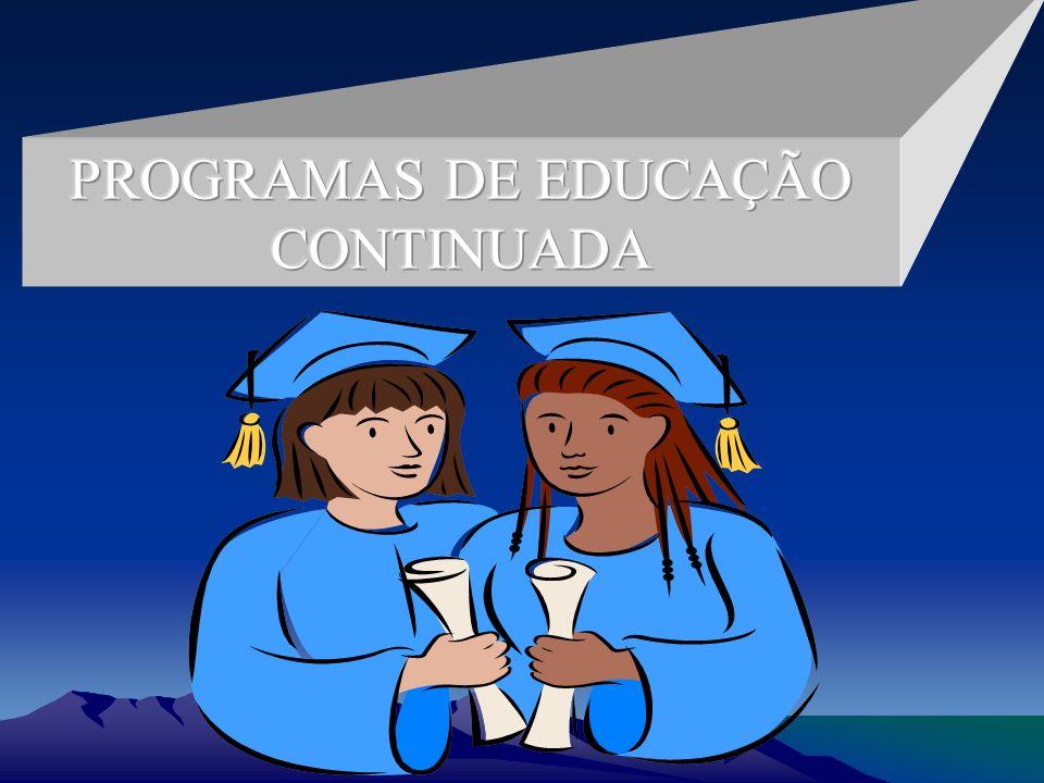 PROGRAMAS DE EDUCAÇÃO CONTINUADA