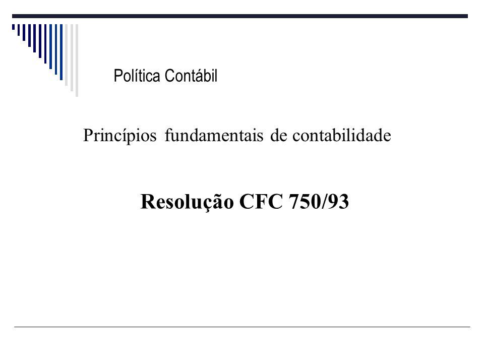 Política Contábil Resolução CFC 750/93