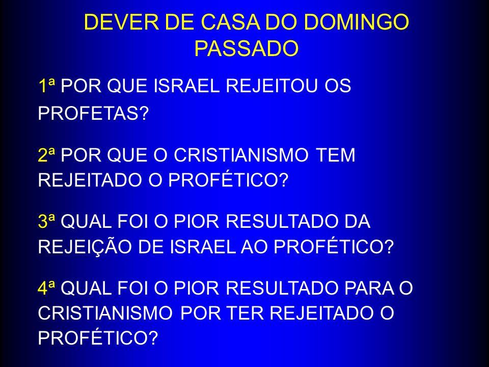 DEVER DE CASA DO DOMINGO PASSADO