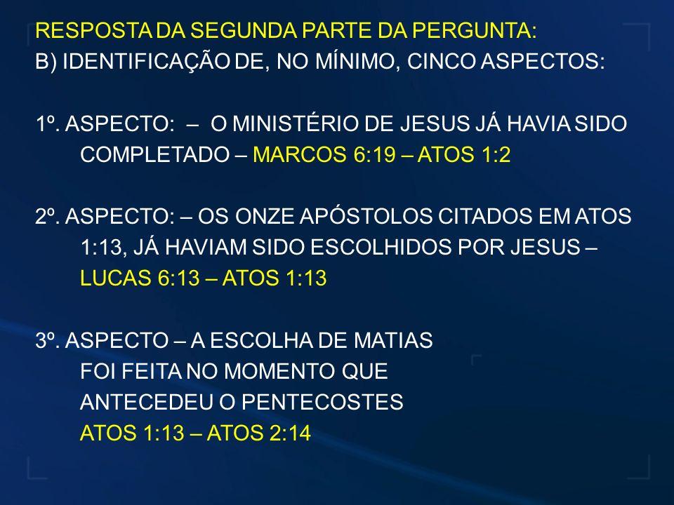 RESPOSTA DA SEGUNDA PARTE DA PERGUNTA: