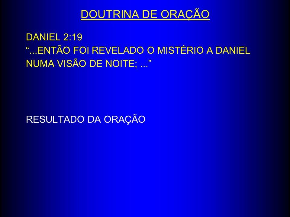 DOUTRINA DE ORAÇÃO DANIEL 2:19
