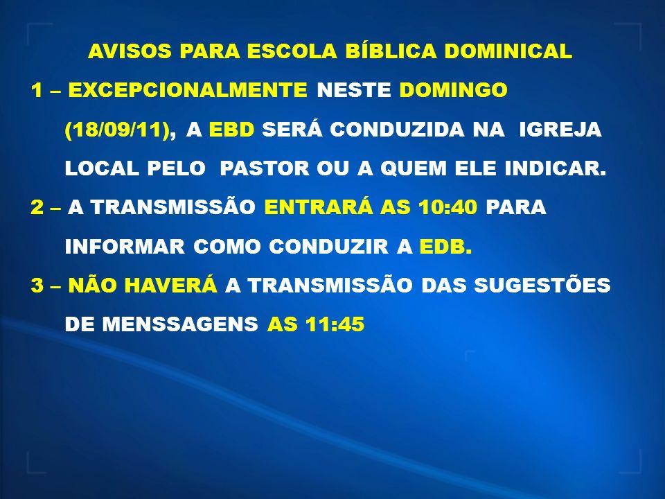 AVISOS PARA ESCOLA BÍBLICA DOMINICAL