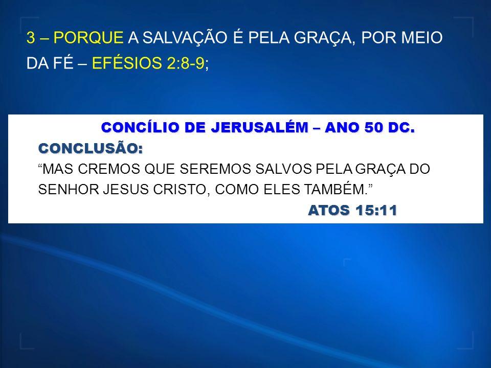 CONCÍLIO DE JERUSALÉM – ANO 50 DC.