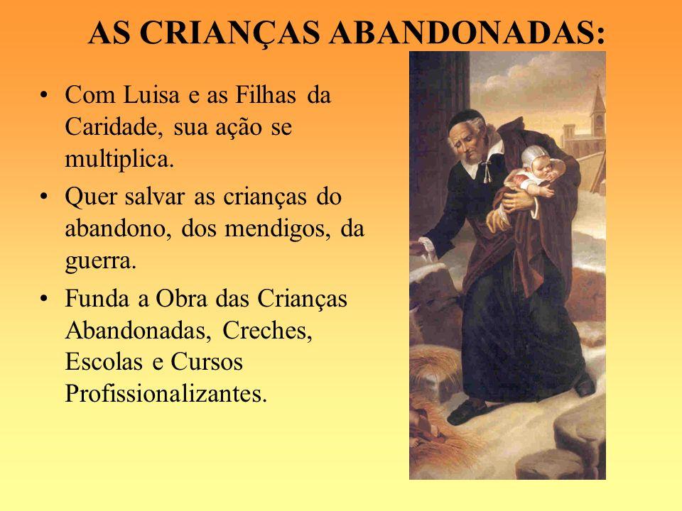 AS CRIANÇAS ABANDONADAS: