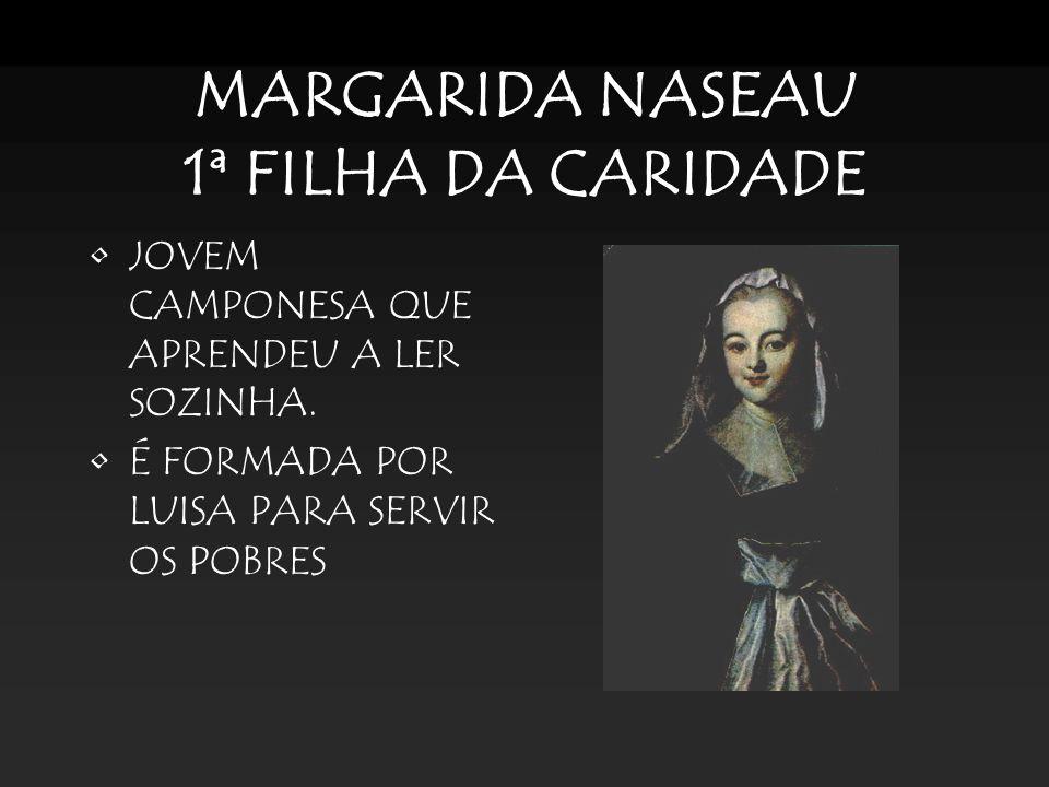 MARGARIDA NASEAU 1ª FILHA DA CARIDADE
