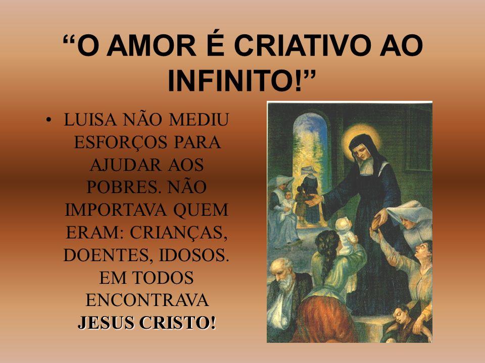 O AMOR É CRIATIVO AO INFINITO!