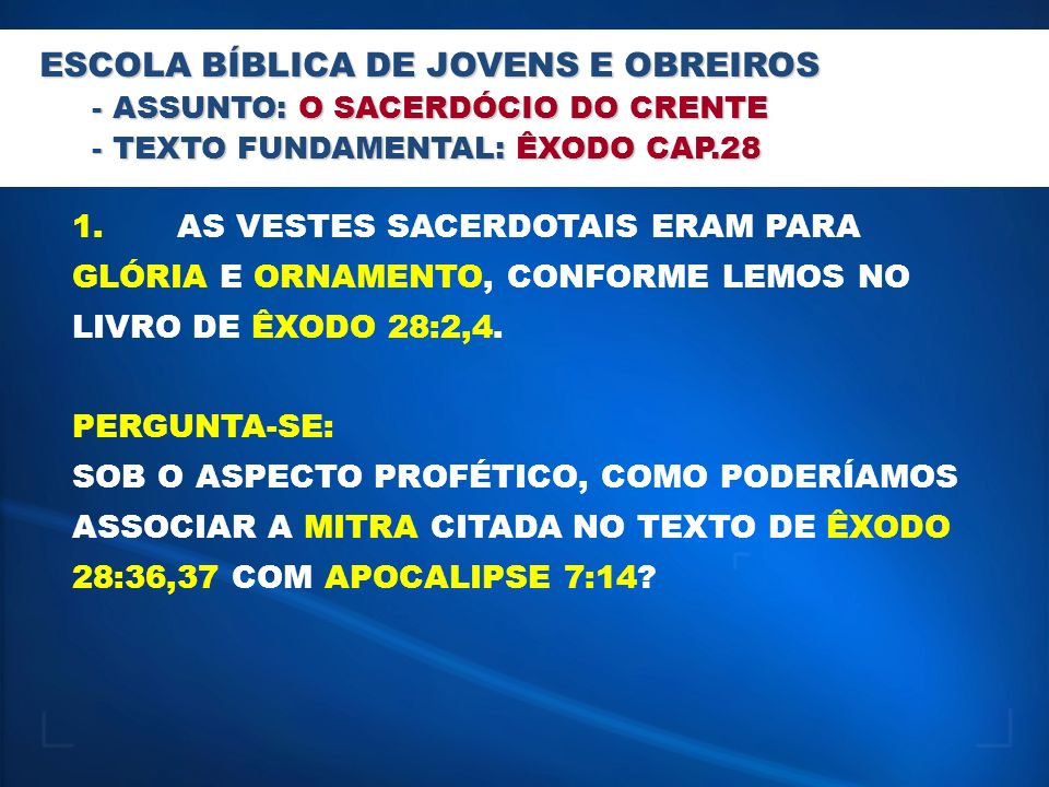 ESCOLA BÍBLICA DE JOVENS E OBREIROS