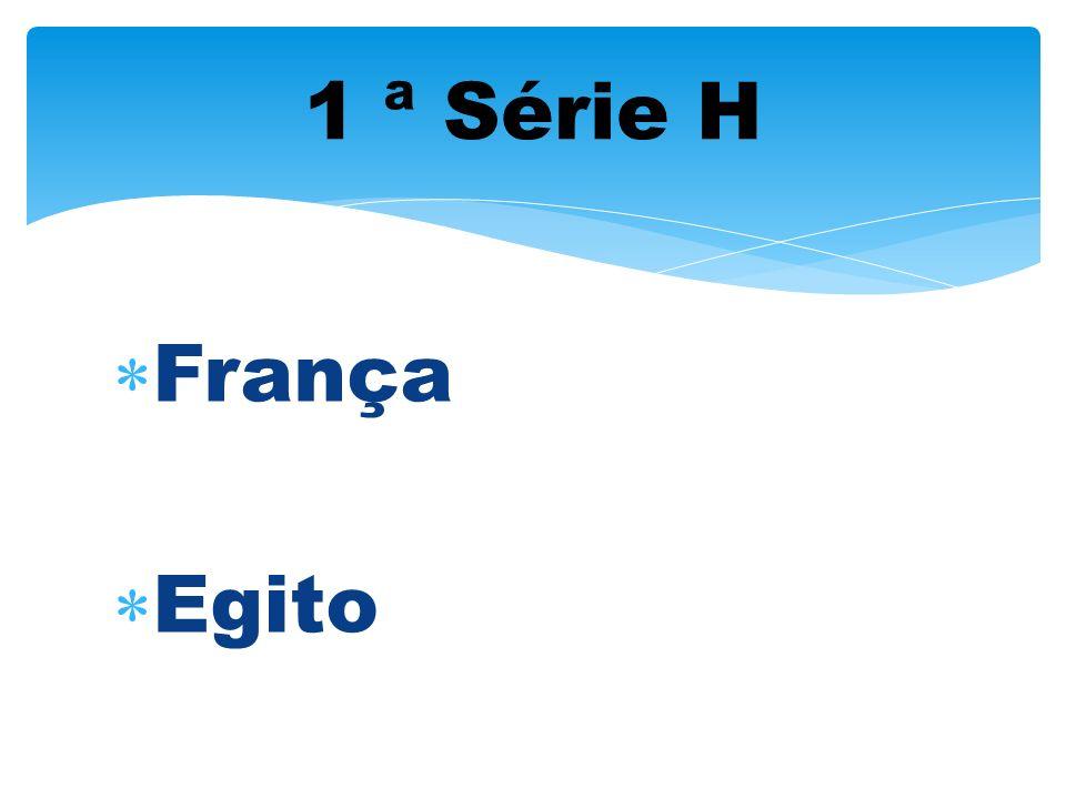 1 ª Série H França Egito