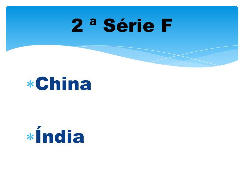 2 ª Série F China Índia