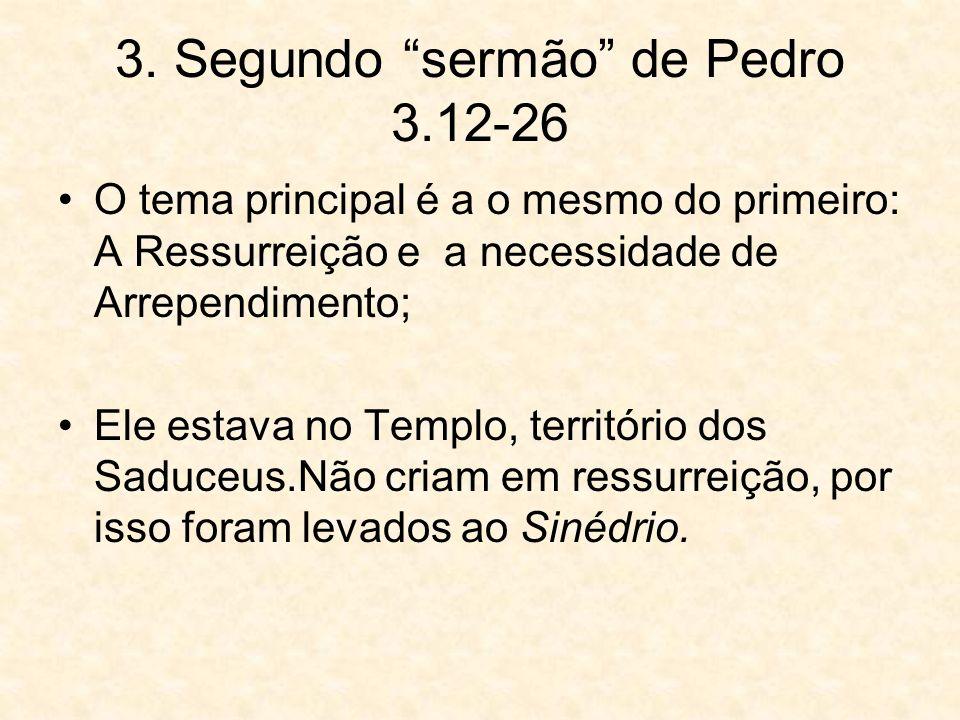 3. Segundo sermão de Pedro 3.12-26