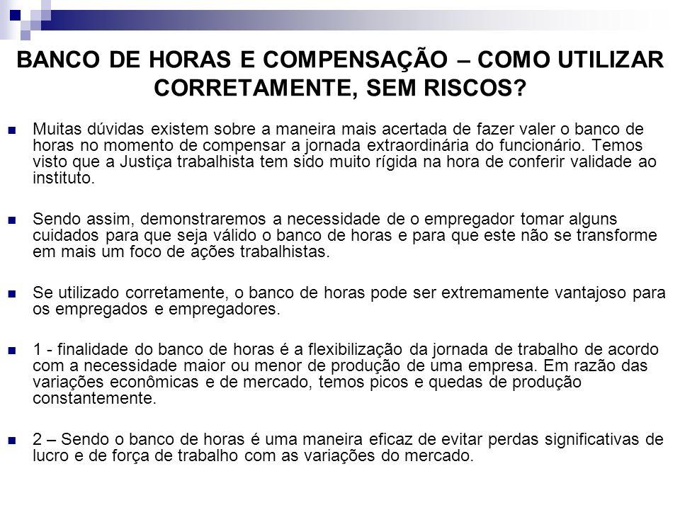 BANCO DE HORAS E COMPENSAÇÃO – COMO UTILIZAR CORRETAMENTE, SEM RISCOS