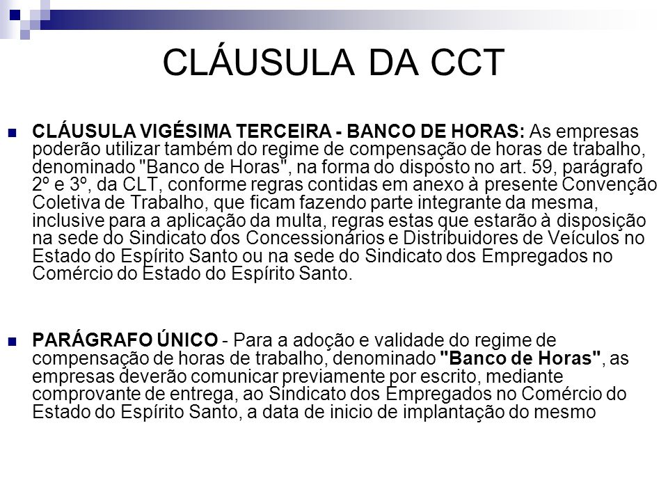 CLÁUSULA DA CCT