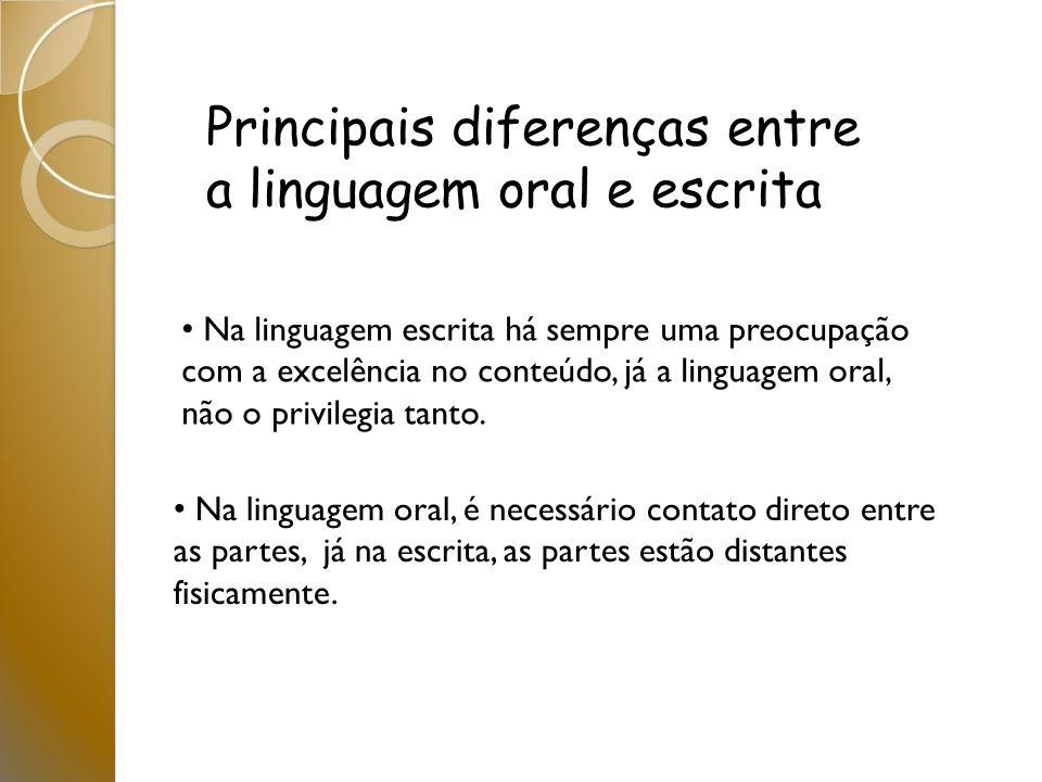 Principais diferenças entre a linguagem oral e escrita