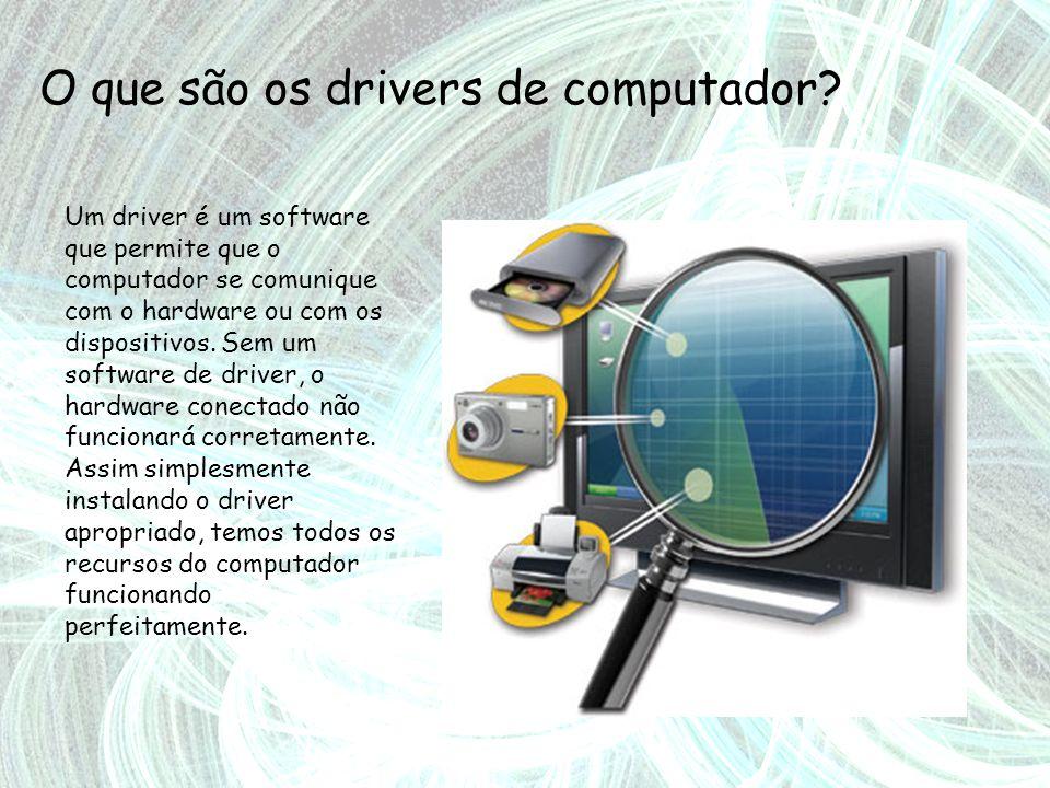 O que são os drivers de computador