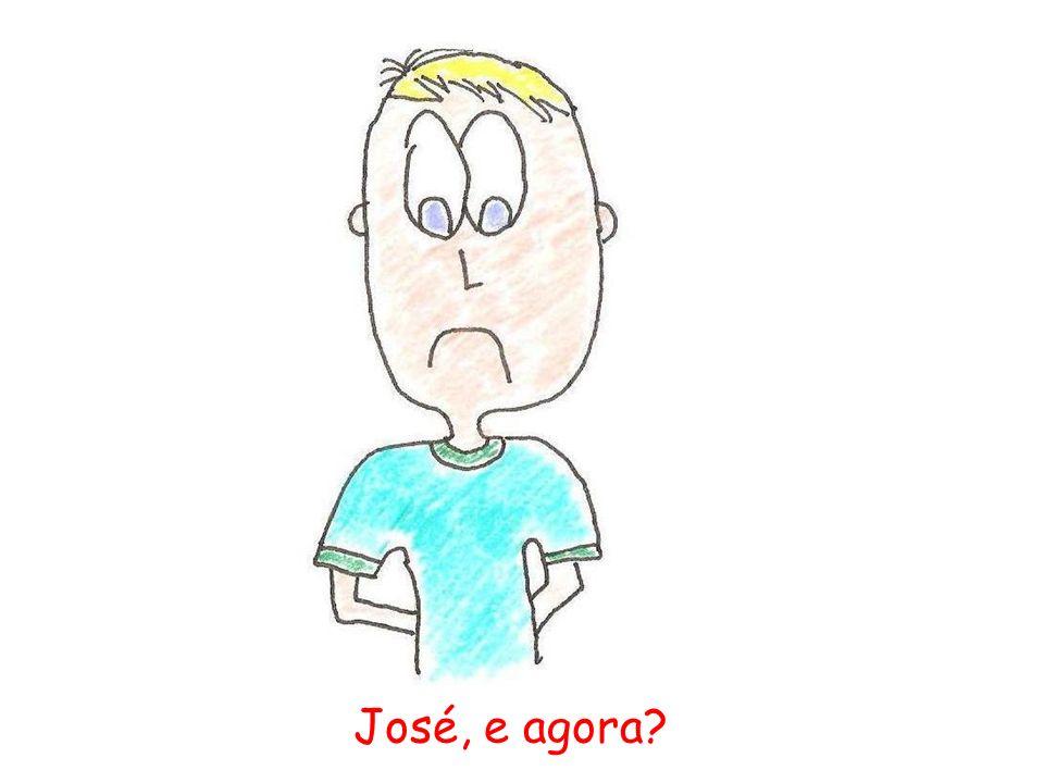 José, e agora