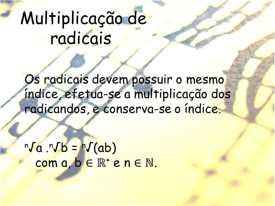 Multiplicação de radicais