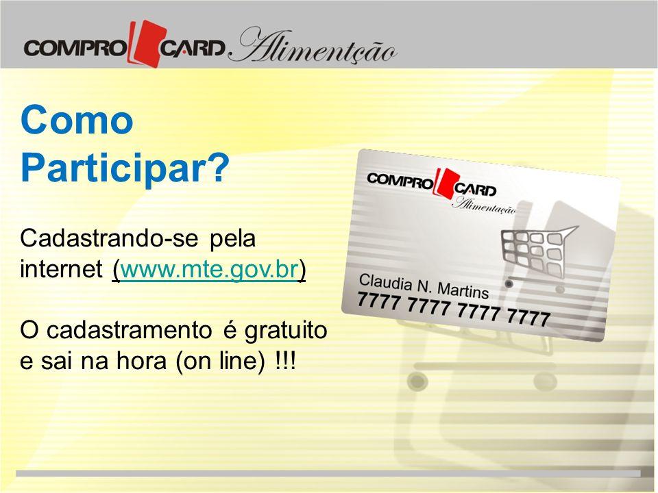 Como Participar Cadastrando-se pela internet (www.mte.gov.br)