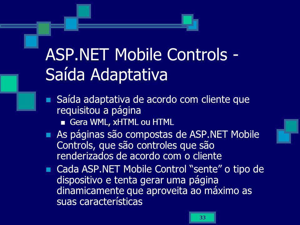 ASP.NET Mobile Controls - Saída Adaptativa