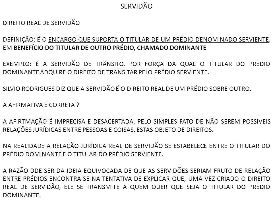 SERVIDÃO DIREITO REAL DE SERVIDÃO