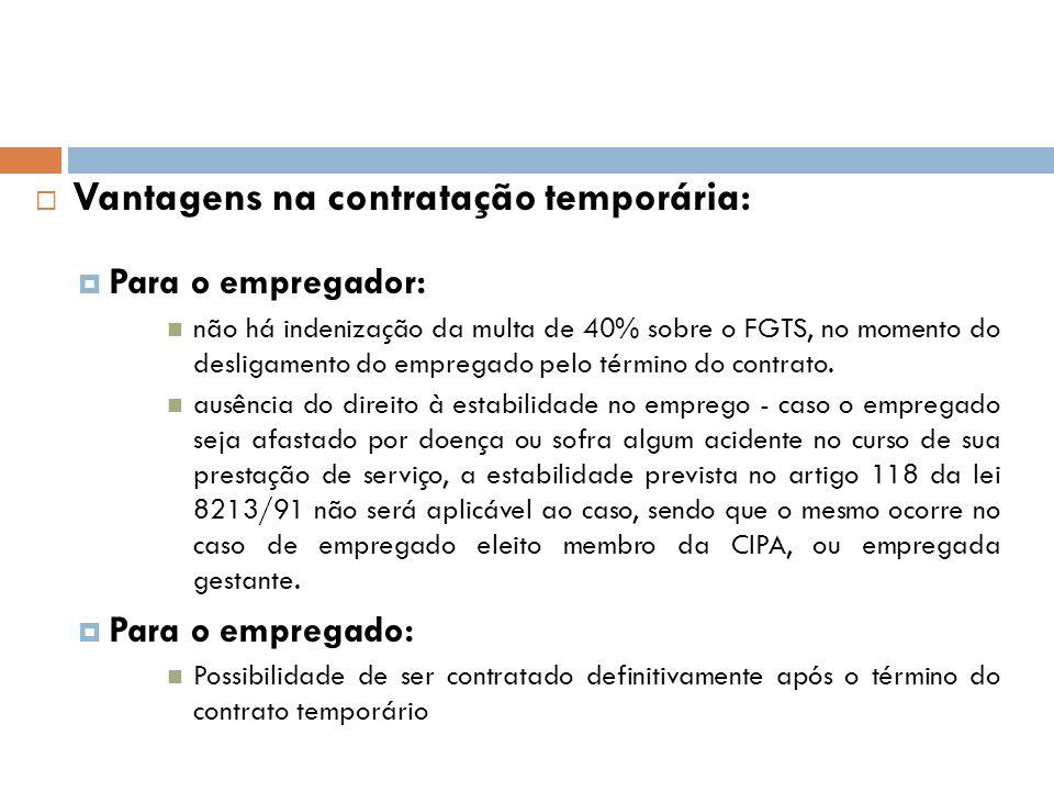 Vantagens na contratação temporária: