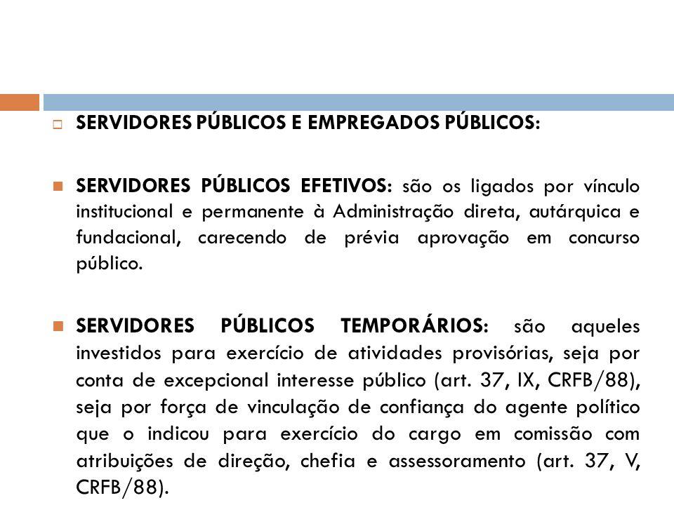SERVIDORES PÚBLICOS E EMPREGADOS PÚBLICOS: