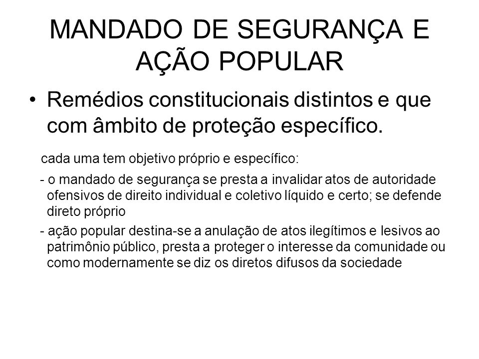 MANDADO DE SEGURANÇA E AÇÃO POPULAR