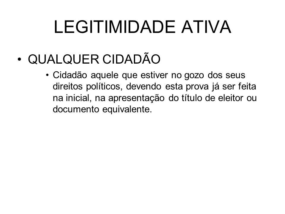 LEGITIMIDADE ATIVA QUALQUER CIDADÃO