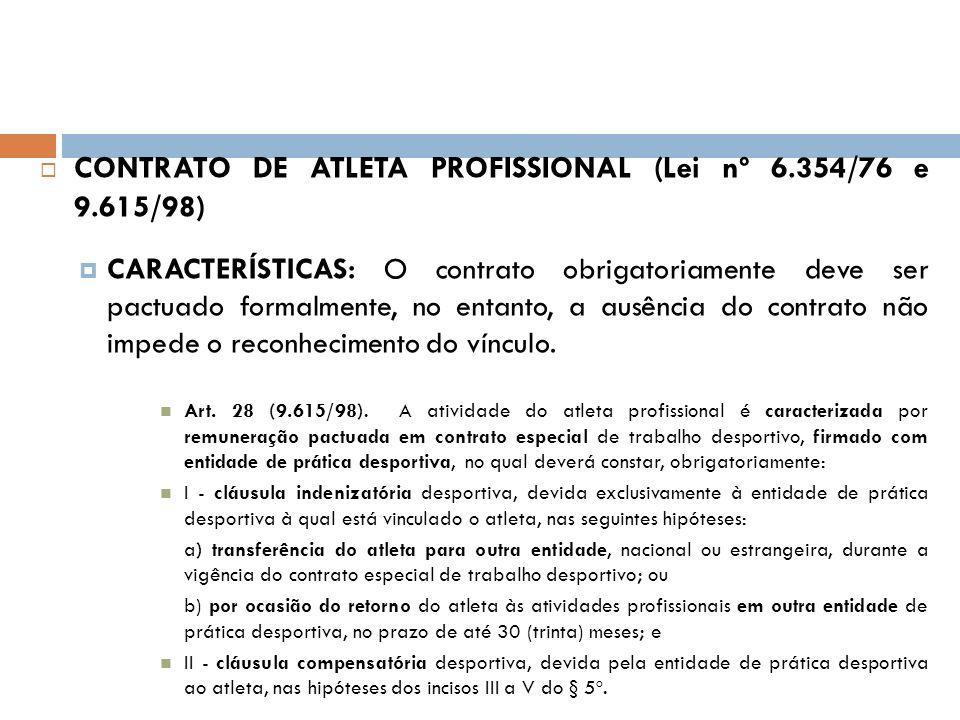 CONTRATO DE ATLETA PROFISSIONAL (Lei nº 6.354/76 e 9.615/98)