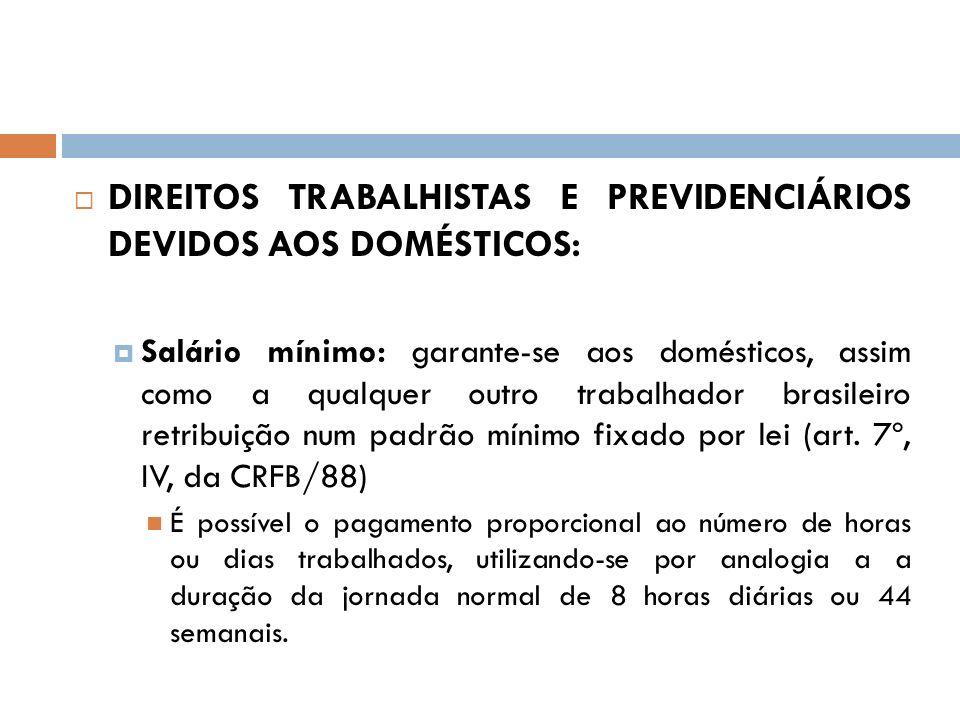 DIREITOS TRABALHISTAS E PREVIDENCIÁRIOS DEVIDOS AOS DOMÉSTICOS:
