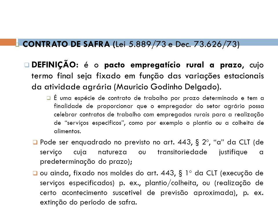 CONTRATO DE SAFRA (Lei 5.889/73 e Dec. 73.626/73)