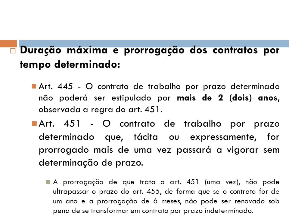 Duração máxima e prorrogação dos contratos por tempo determinado: