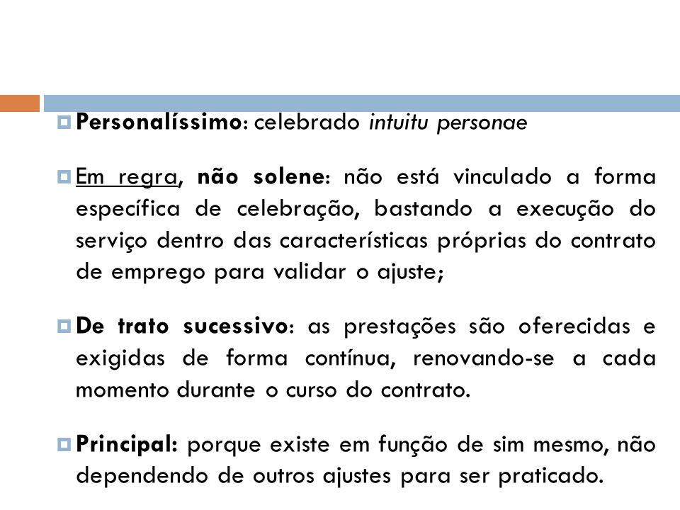 Personalíssimo: celebrado intuitu personae
