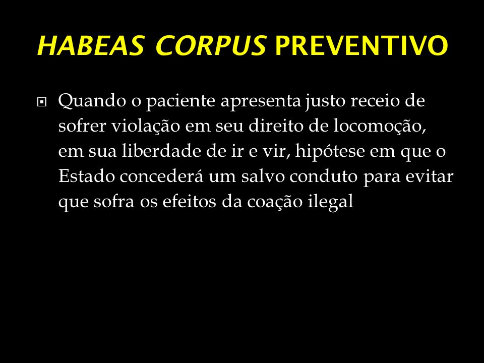 HABEAS CORPUS PREVENTIVO