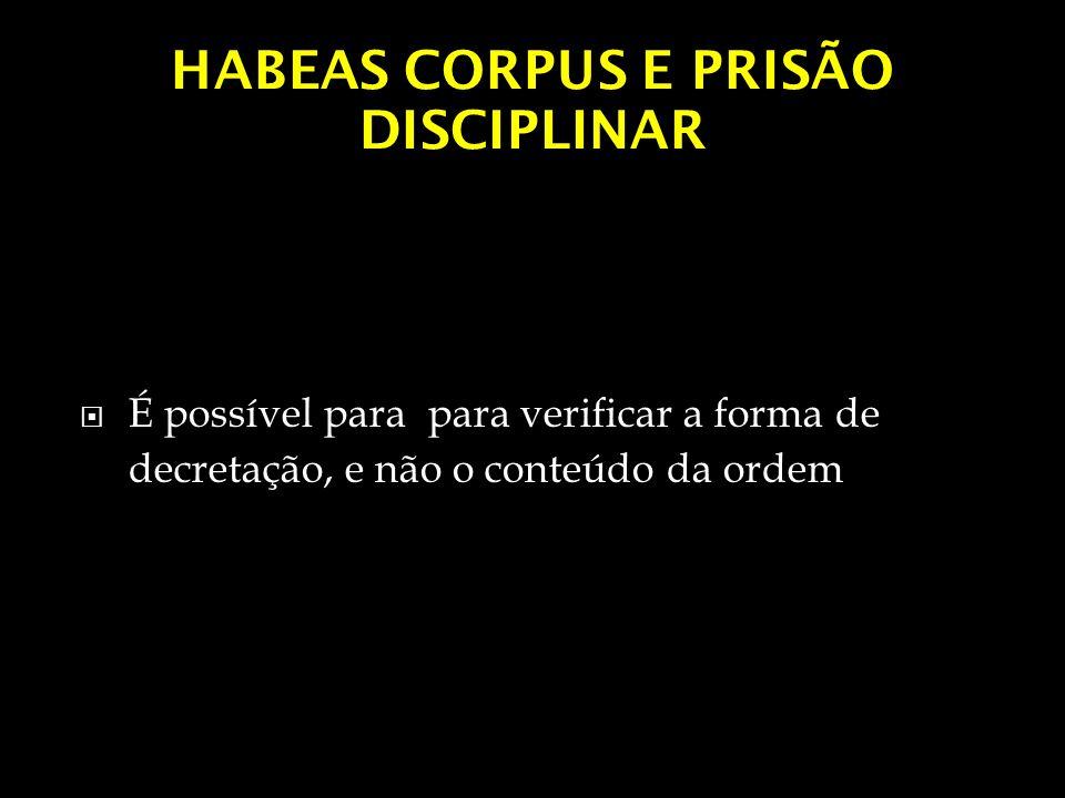 HABEAS CORPUS E PRISÃO DISCIPLINAR