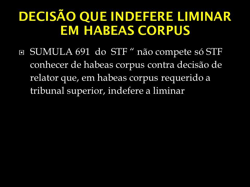 DECISÃO QUE INDEFERE LIMINAR EM HABEAS CORPUS