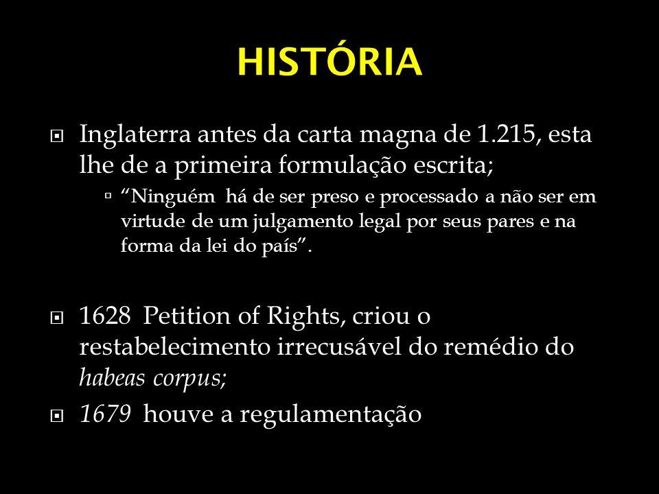 HISTÓRIA Inglaterra antes da carta magna de 1.215, esta lhe de a primeira formulação escrita;