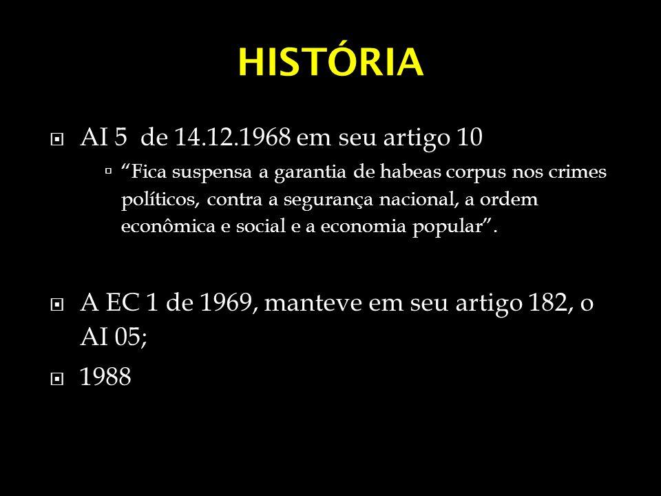 HISTÓRIA AI 5 de 14.12.1968 em seu artigo 10