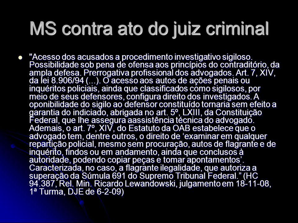 MS contra ato do juiz criminal