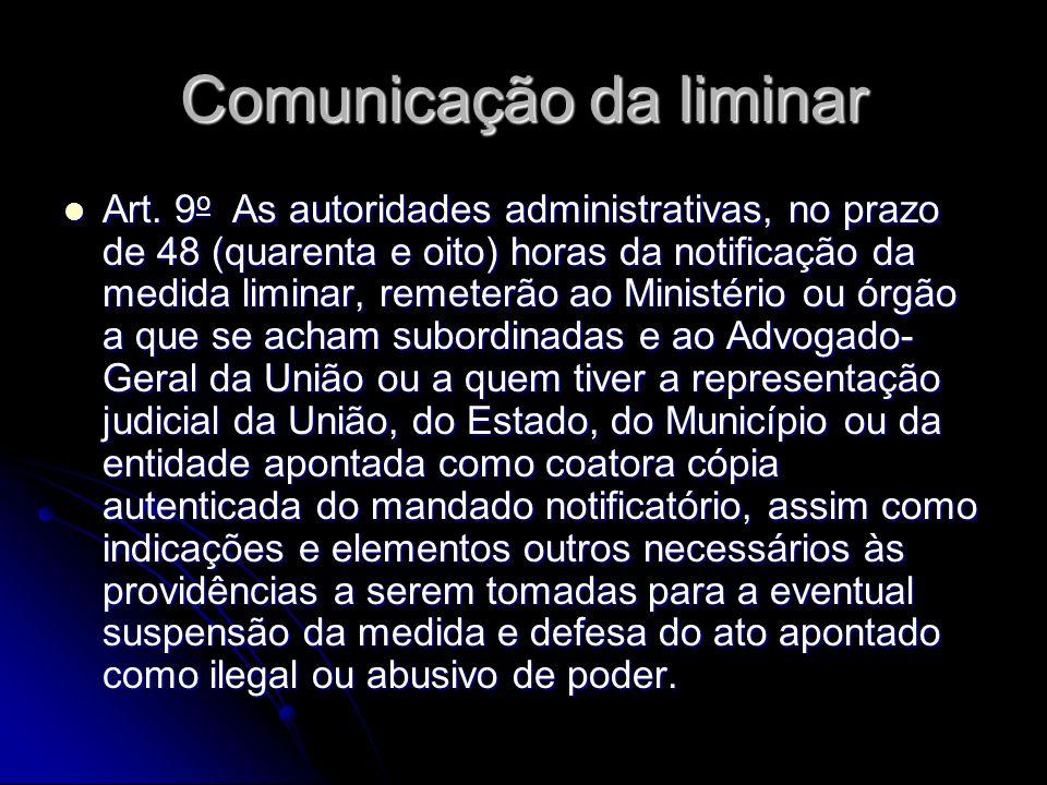 Comunicação da liminar