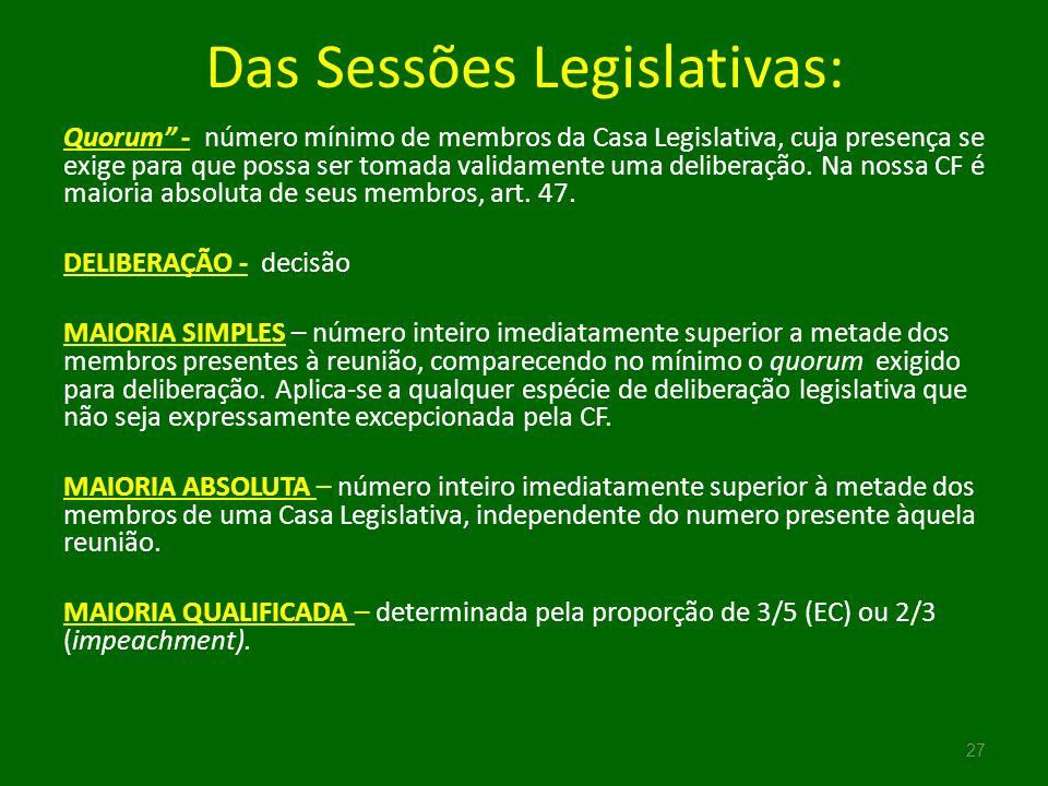 Das Sessões Legislativas: