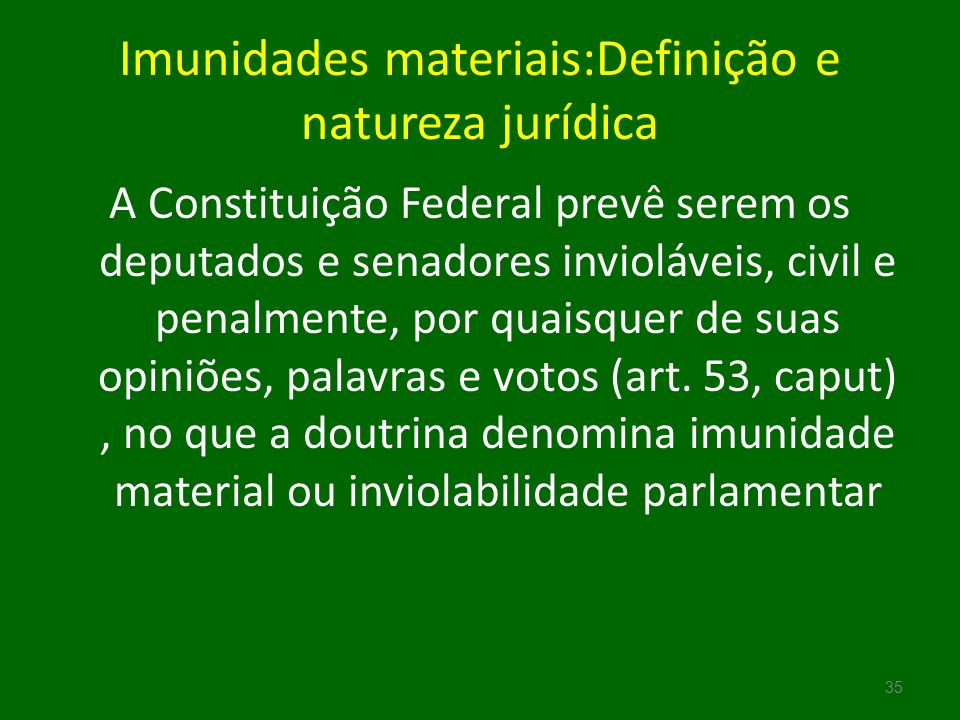 Imunidades materiais:Definição e natureza jurídica