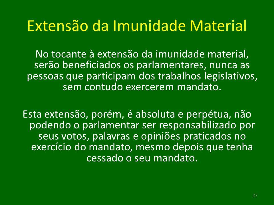 Extensão da Imunidade Material