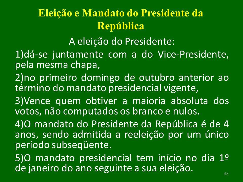 Eleição e Mandato do Presidente da República
