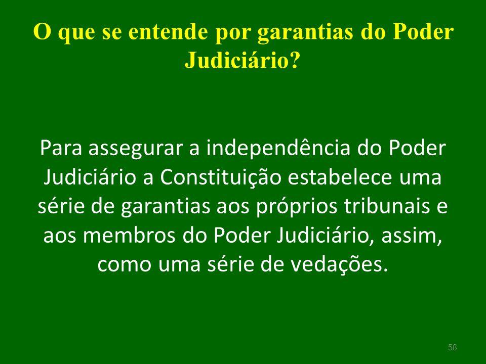 O que se entende por garantias do Poder Judiciário